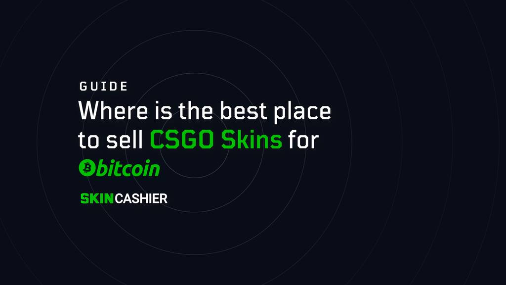 sell csgo skins for bitcoin