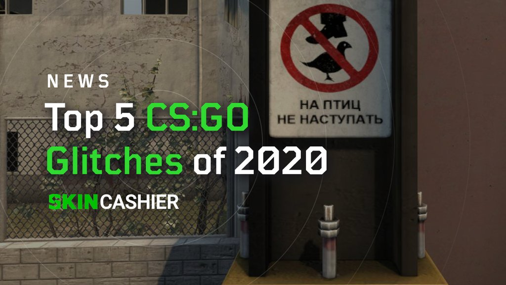 top 5 csgo glitches of 2020