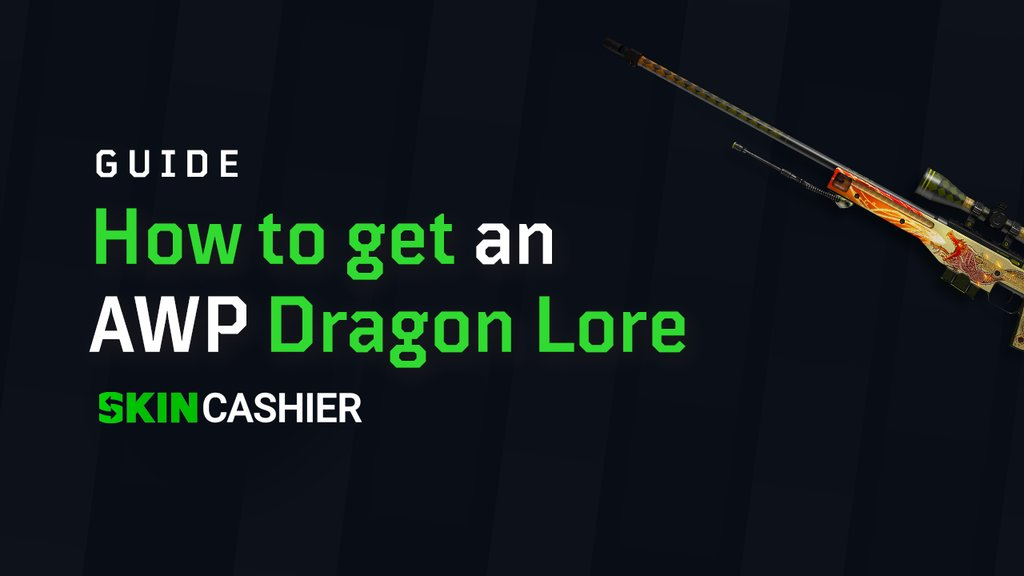 how to get awp dragon lore in 2020