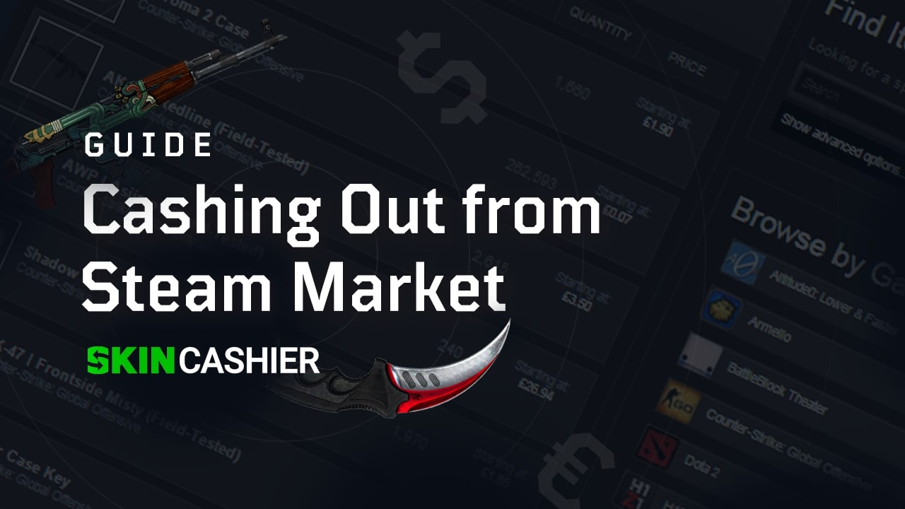 cash out money from steam market