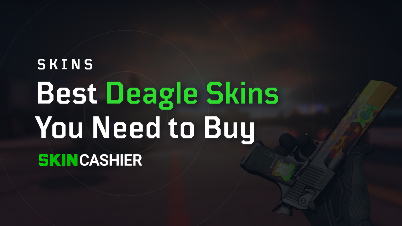 The Best Deagle Skins