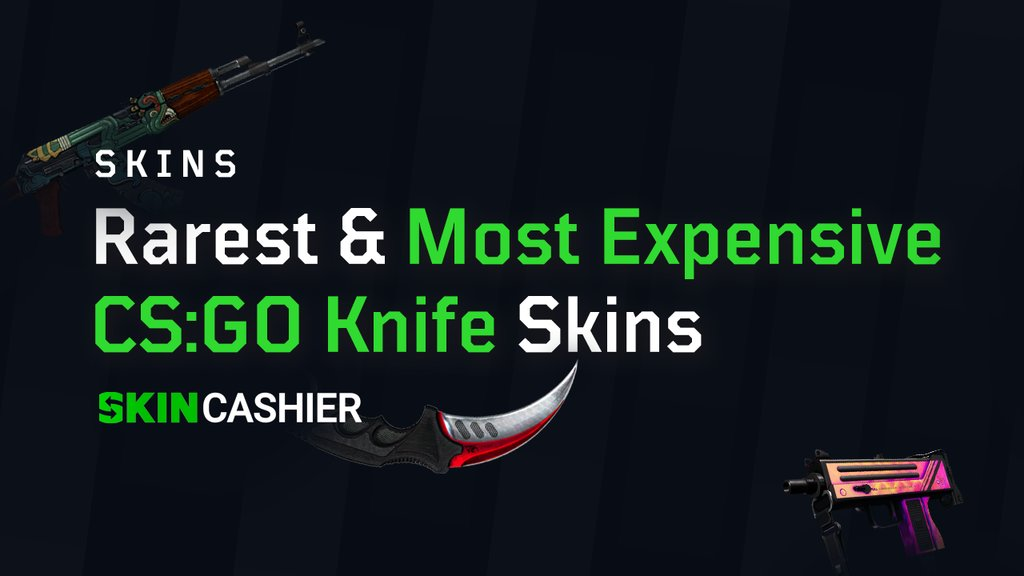 most expensive csgo knife 2020