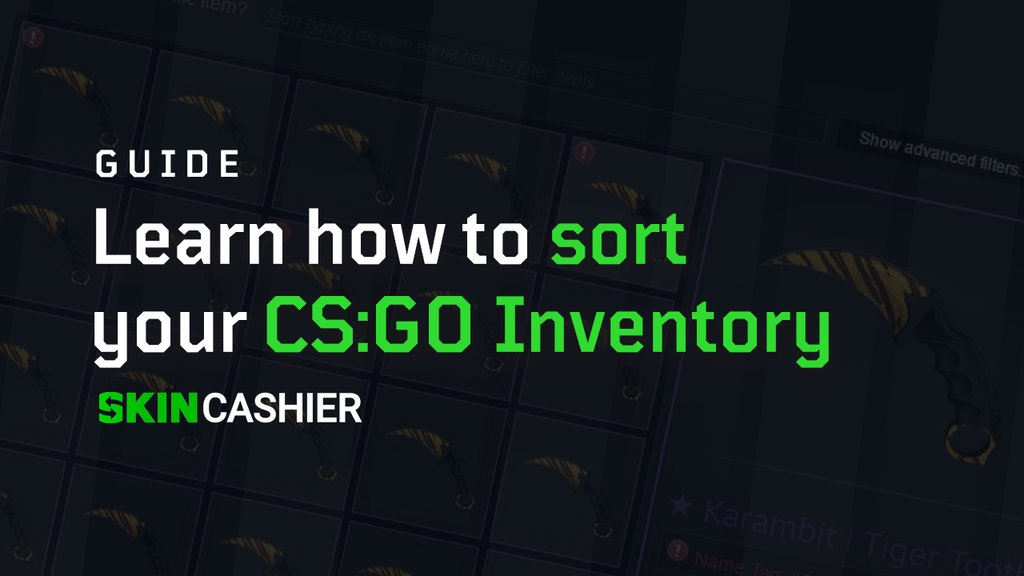 best way to sort csgo inventory