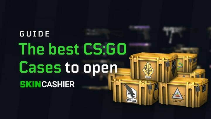 best csgo cases to open