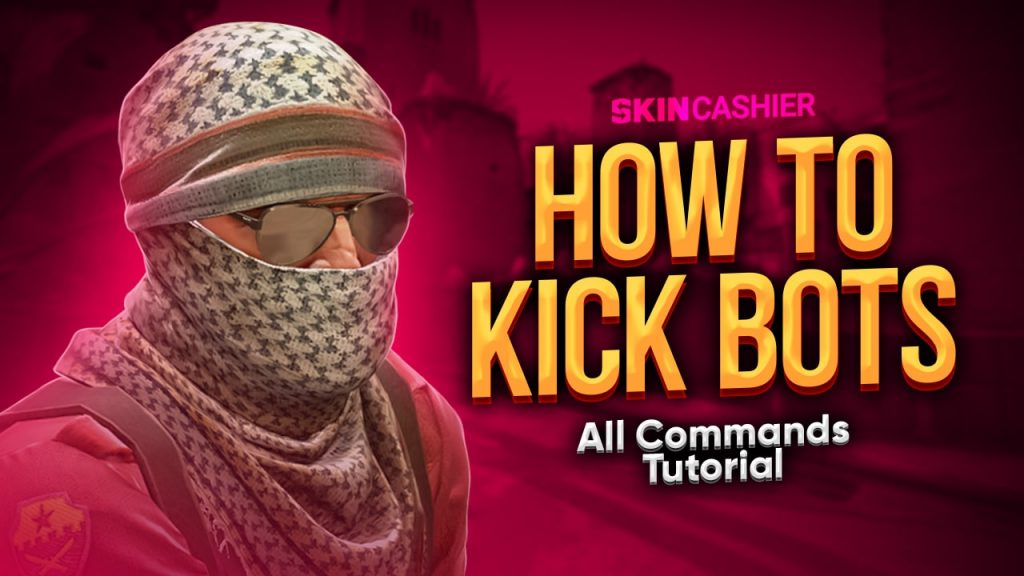 how to kick bots in csgo 1