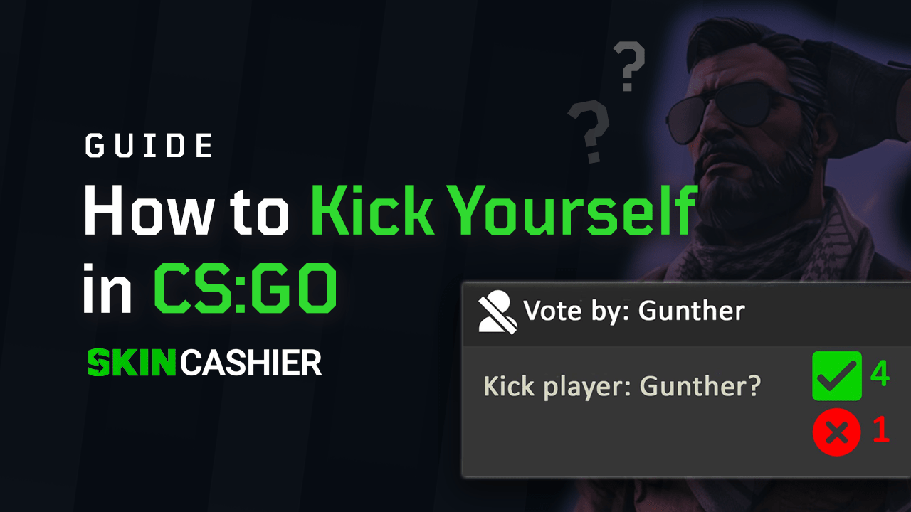 How to Kick Yourself in CSGO? Tutorial